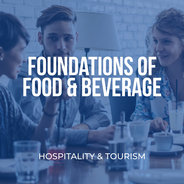Foundations of Food & Beverage